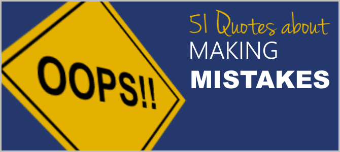 51 Making Mistakes Quotes, Twitter Size