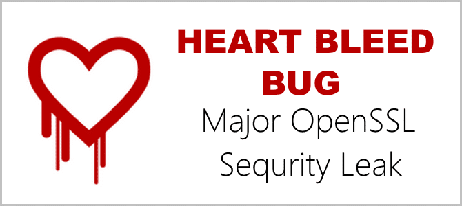 Heart Bleed Bug – a Major OpenSSL Security Leak You Should be Aware Of