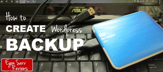 How to Create WordPress Backup? Look Here And Save Yourself from Frustration.