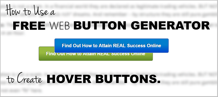 How to Use a Free Website Button Generator to Create Hover Buttons?