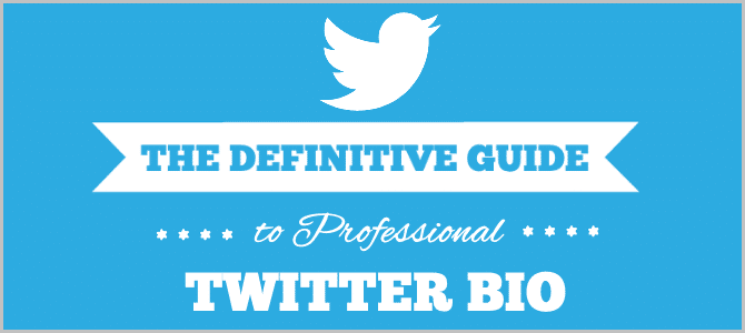 How to Get More People to Follow You on Twitter – The Definitive Guide to Professional Twitter Bio.