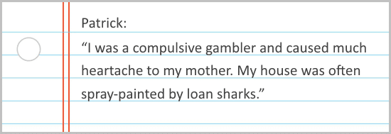 Another gambler's testimony