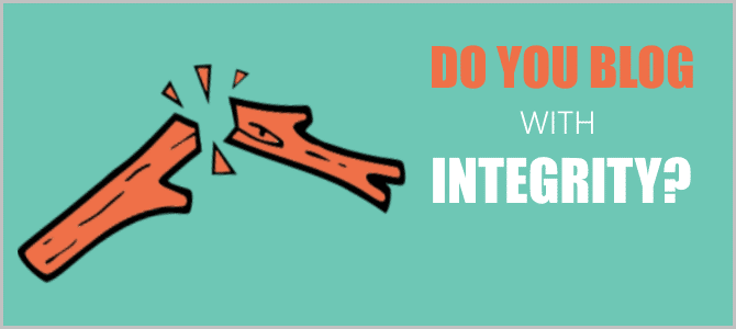 Do You Blog With Integrity?