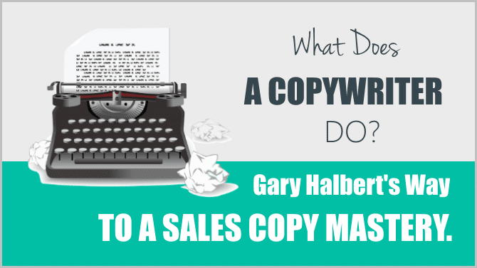 Awesome! Gary Halbert's Way To A Sales Copy Mastery. For Dummies.