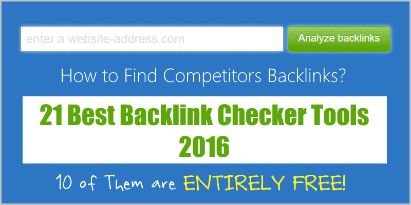 Find Competitors Backlinks – 21 Best Backlink Checkers 2016