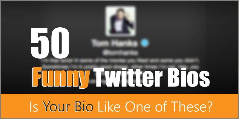 50 Funny Twitter Bios – Is Your Bio Like One of These?