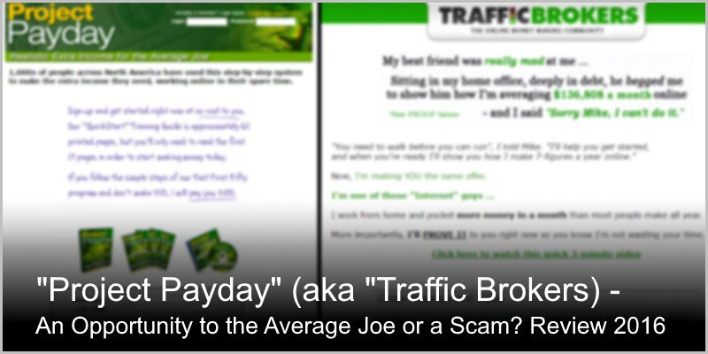 Is Project Payday Scam or an Opportunity for the Average Joe? Review 2016