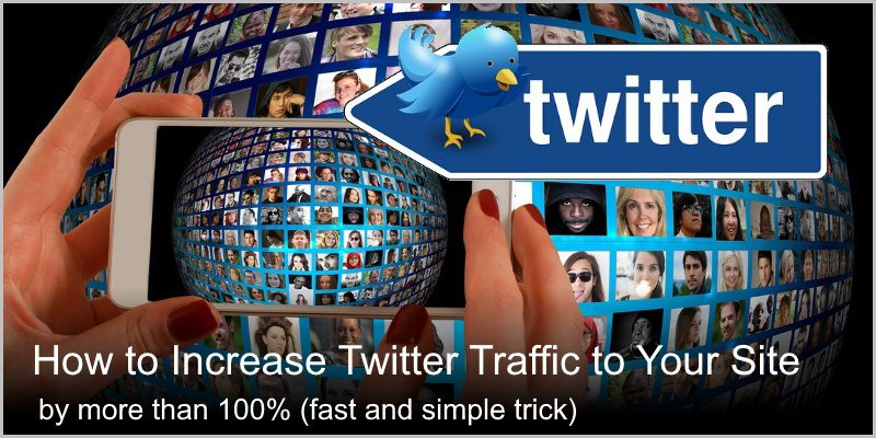How to Increase Twitter Traffic to Your Site by More Than 100% (fast)