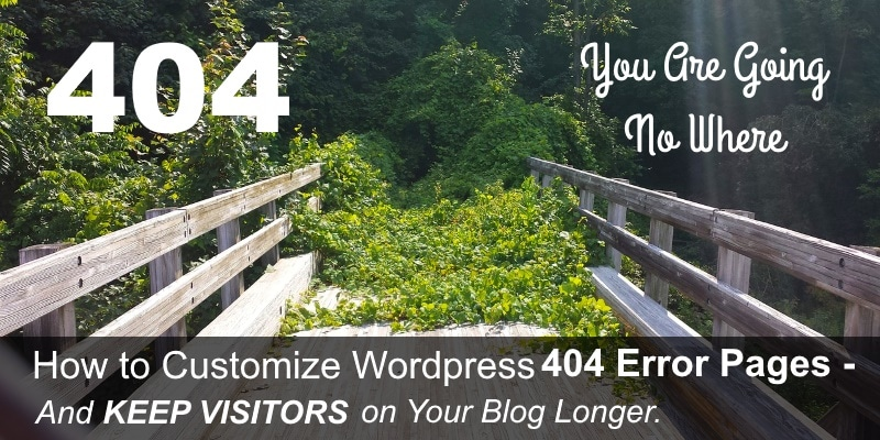 How to Customize WordPress 404 Error Pages – Keep Visitors on Your Blog