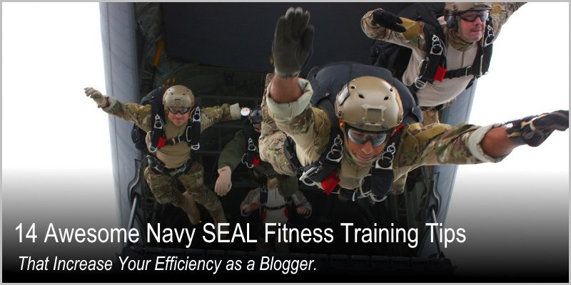 14 Awesome Navy SEAL Fitness Training Tips That Increase Your Efficiency