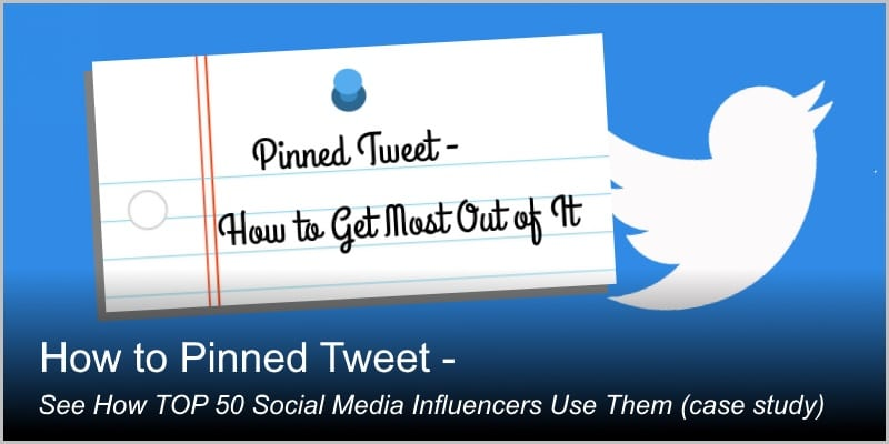 How to Pinned Tweet – See How TOP50 Social Media Influencers Do It