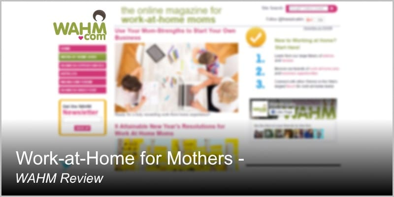 Work at Home for Mothers – WAHM Review