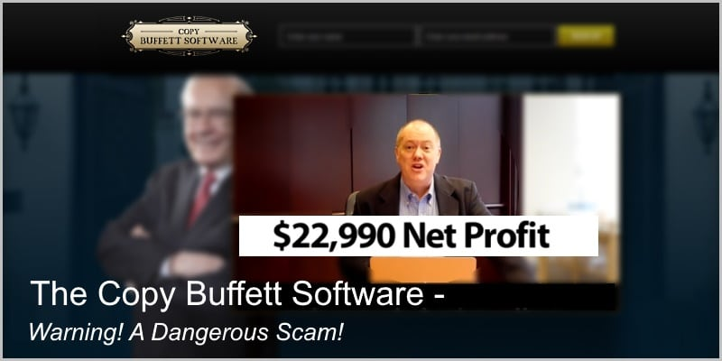 What Is Copy Buffett Software About – Warning! A Dangerous Scam