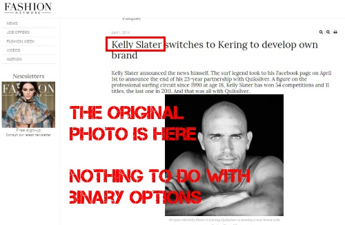 Kelly Slater has nothing to do with binary options trading