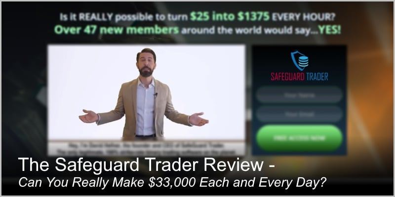 The Safeguard Trader Review – Can You Make $33,000 Every Day?