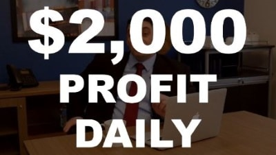 $2,000 profits daily