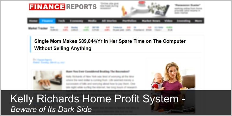 Kelly Richards Home Profit System – Beware of Its Dark Side (Review)