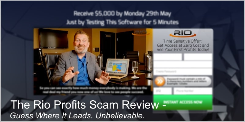 The Rio Profits Scam Review – Guess Where It Leads. Unbelievable.