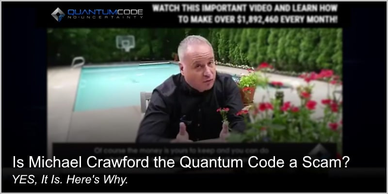 Is Michael Crawford the Quantum Code a Scam? YES, It Is. Here's Why.