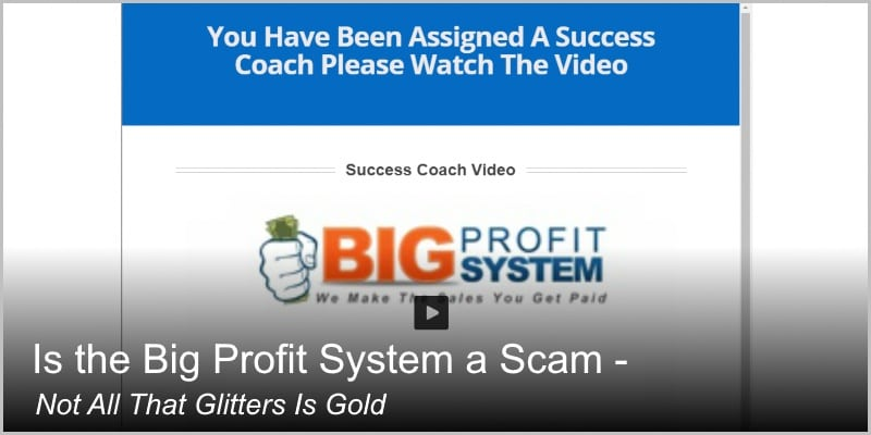 Is the Big Profit System a Scam – Not All That Glitters Is Gold