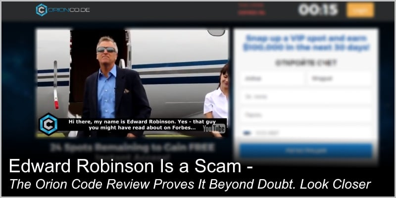 Edward Robinson Is a Scam – The Orion Code Software Review