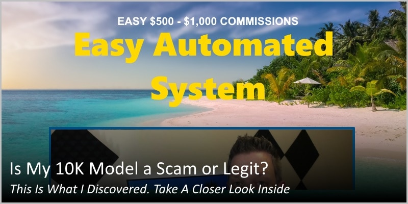 Is My 10K Model a Scam or Legit? This Is What I Discovered. Take A Closer Look