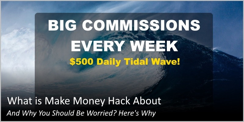 What is Make Money Hack About And Why You Should Be Worried? Here's Why