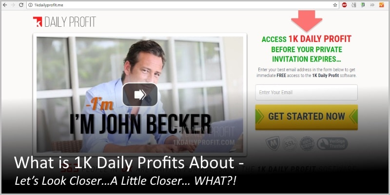 What is 1K Daily Profits About – Let's Look Closer…A Little Closer… WHAT?!