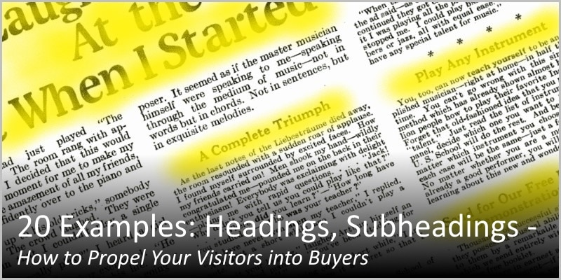 20 Examples: Headings, Subheadings – How to Propel Your Visitors into Buyers