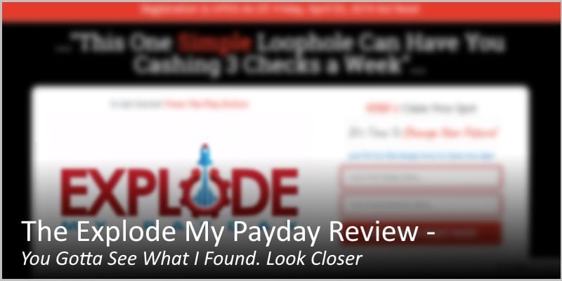 The Explode My Payday Review – You Gotta See What I Found. Look Closer