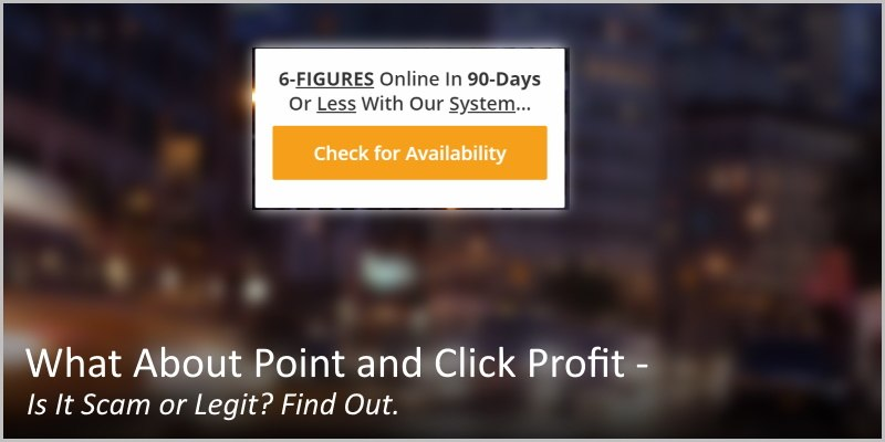 What About Point and Click Profit – Is It Scam or Legit? Find Out.