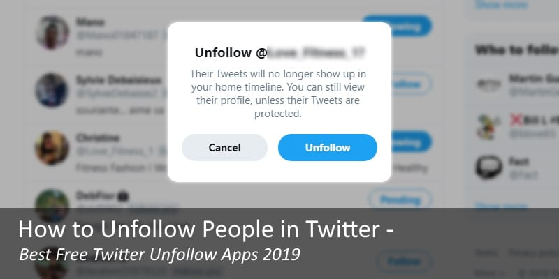 How to Unfollow People in Twitter – Best Free Twitter Unfollow Apps 2019