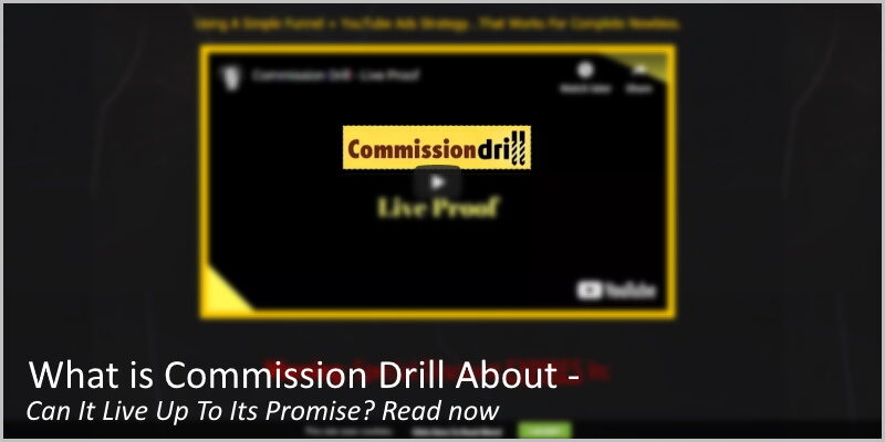 What is Commission Drill About – Can It Live Up To Its Promise?