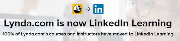Lynda.com is now LinkedIn Learning (since 2015)